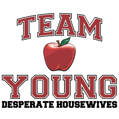 Team Young  - Desperate Housewives