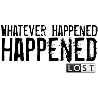 Whatever Happened... Happened