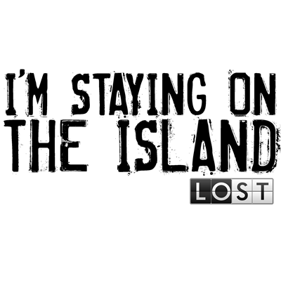 I'm Staying On The Island