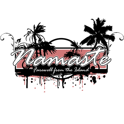 Namaste - Farewell from the Island