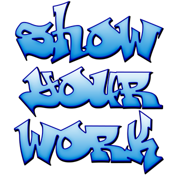 Show Your Work Graffiti