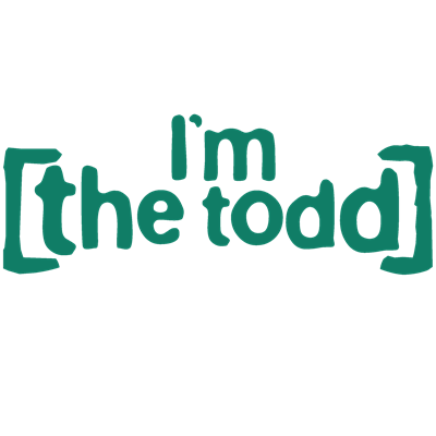 I'm the Todd