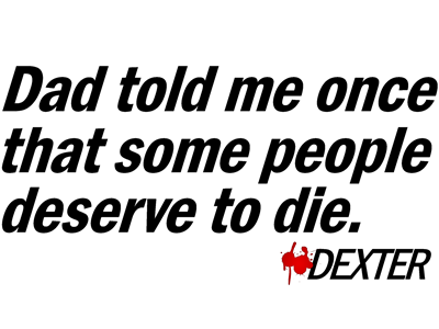 Dad Told Me Once Some People Deserve to Die