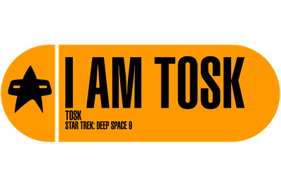 I Am Tosk - Star Trek Quote
