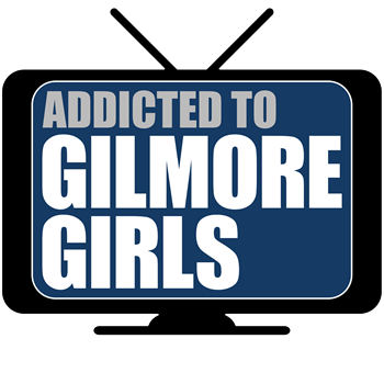 Addicted to Gilmore Girls