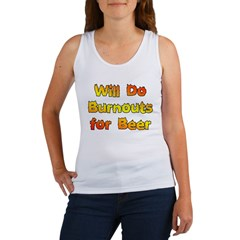 Burnouts For Beer Women's Tank Top