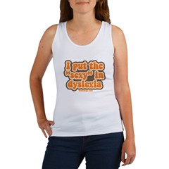 I put the sexy in dyslexia Women's Tank Top