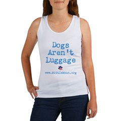 Dogs Arent Luggage Ladies Fitted Tee Women's Tank Top