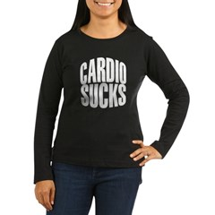 Cardio Sucks Women's Long Sleeve Dark T-Shirt