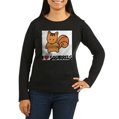 I Love Squirrels Women's Long Sleeve Dark T-Shirt