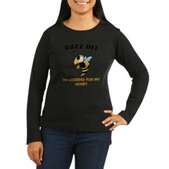 Buzz Off Bee Women's Long Sleeve Dark T-Shirt