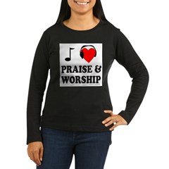 I HEART PRAISE AND WORSHIP Women's Long Sleeve Dark T-Shirt