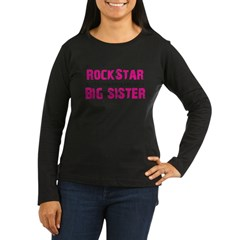 ADULT SIZES rock star big sister Women's Long Sleeve Dark T-Shirt