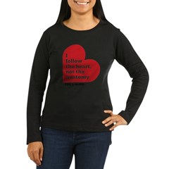 Alice L Word Quote Women's Long Sleeve Dark T-Shirt