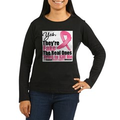 Yes They're Fake Breast Cancer Women's Long Sleeve Dark T-Shirt