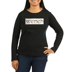 wench.jpg Women's Long Sleeve Dark T-Shirt
