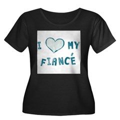 I Heart / Love My Fiancé Women's Plus Size Scoop Neck Dark T-Shirt