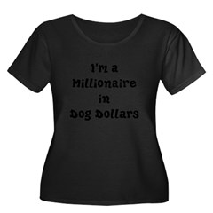 dog dollars millionaire Women's Plus Size Scoop Neck Dark T-Shirt