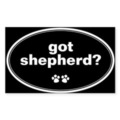 Got Shepherd? Oval Sticker (Rectangle 50 pk)