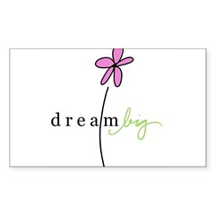 Dream Big Rectangle Sticker (Rectangle 50 pk)