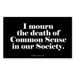Common Sense Died Rectangle Sticker (Rectangle 50 pk)