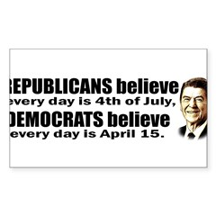 Reagan Quote - Republicans believe every day is Sticker (Rectangle 50 pk)