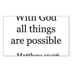 Matthew 19:26 Rectangle Sticker (Rectangle 50 pk)