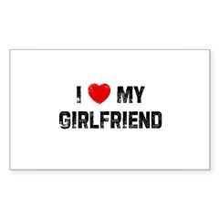 I * My Girlfriend Rectangle Sticker (Rectangle 50 pk)
