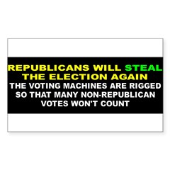 STEAL ELECTION... Sticker (Rectangle 50 pk)