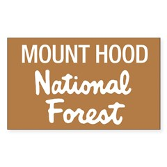 Mount Hood (Sign) National Fo Sticker (Rectangular Sticker (Rectangle 50 pk)
