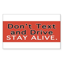Don't Text and Drive Sticker (Rectangle 50 pk)