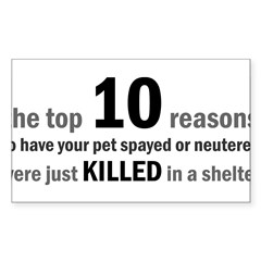 10 Reasons to Spay/Neuter Rectangle Sticker (Rectangle 50 pk)
