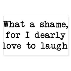 Dearly Love to Laugh Rectangle Sticker (Rectangle 50 pk)