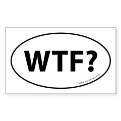 WTF? Auto Sticker -White (Oval) Sticker (Rectangle 50 pk)
