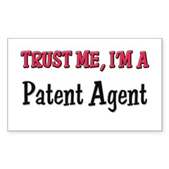 Trust Me I'm a Patent Agent Sticker (Rectangle 50 pk)