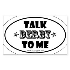 Talk Derby To Me 2 Oval Sticker (Rectangle 50 pk)