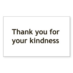 Thank you for your Kindnes Sticker (Rectangle 50 pk)