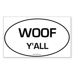 Woof Y'all (Oval) Sticker (Rectangle 50 pk)