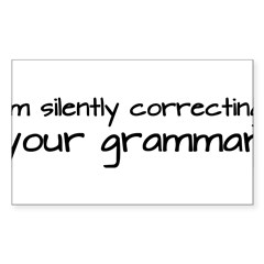 Silently Correcting Your Grammar Sticker (Rectangle 50 pk)