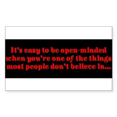 """Easy to be open-minded..."" Sticker (Rectangle 50 pk)"