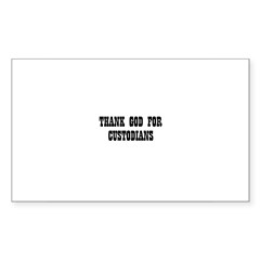 THANK GOD FOR CUSTODIANS Oval Sticker (Rectangle 50 pk)