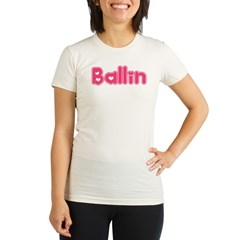 Ballin for Girls Organic Women's Fitted T-Shirt