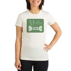 Mutts Rule Green Organic Women's Fitted T-Shirt