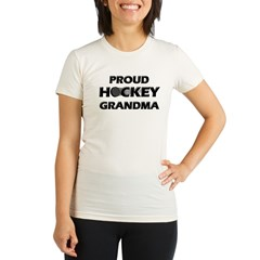 Proud Hockey Grandma Organic Women's Fitted T-Shirt