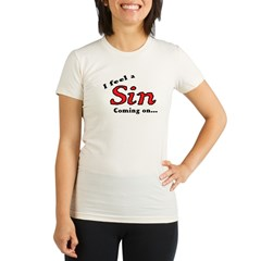 I FEEL A SIN COMING ON... Organic Women's Fitted T-Shirt