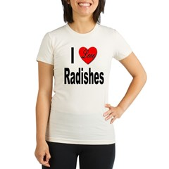 I Love Radishes Organic Women's Fitted T-Shirt