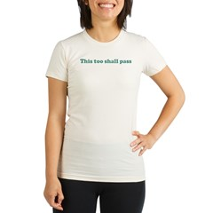 This too shall pass (blue) Organic Women's Fitted T-Shirt