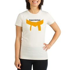 Martial Arts Congrats Orange Belt Maternity Tee Organic Women's Fitted T-Shirt