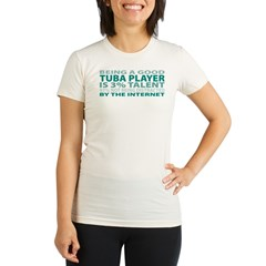 Good Tuba Player Organic Women's Fitted T-Shirt