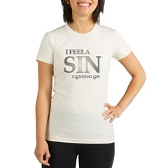 I feela sin coming on Organic Women's Fitted T-Shirt